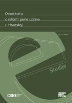 Deset tema o reformi javne uprave u Hrvatskoj