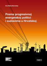 Prema progresivnoj energetskoj politici i sustavima u Hrvatskoj